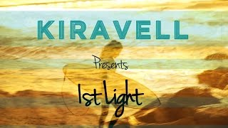 1st Light Official Music Video by Indie Music Artist Kiravell