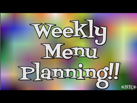 Weekly Menu Planning Primer!!  Noreen's Kitchen