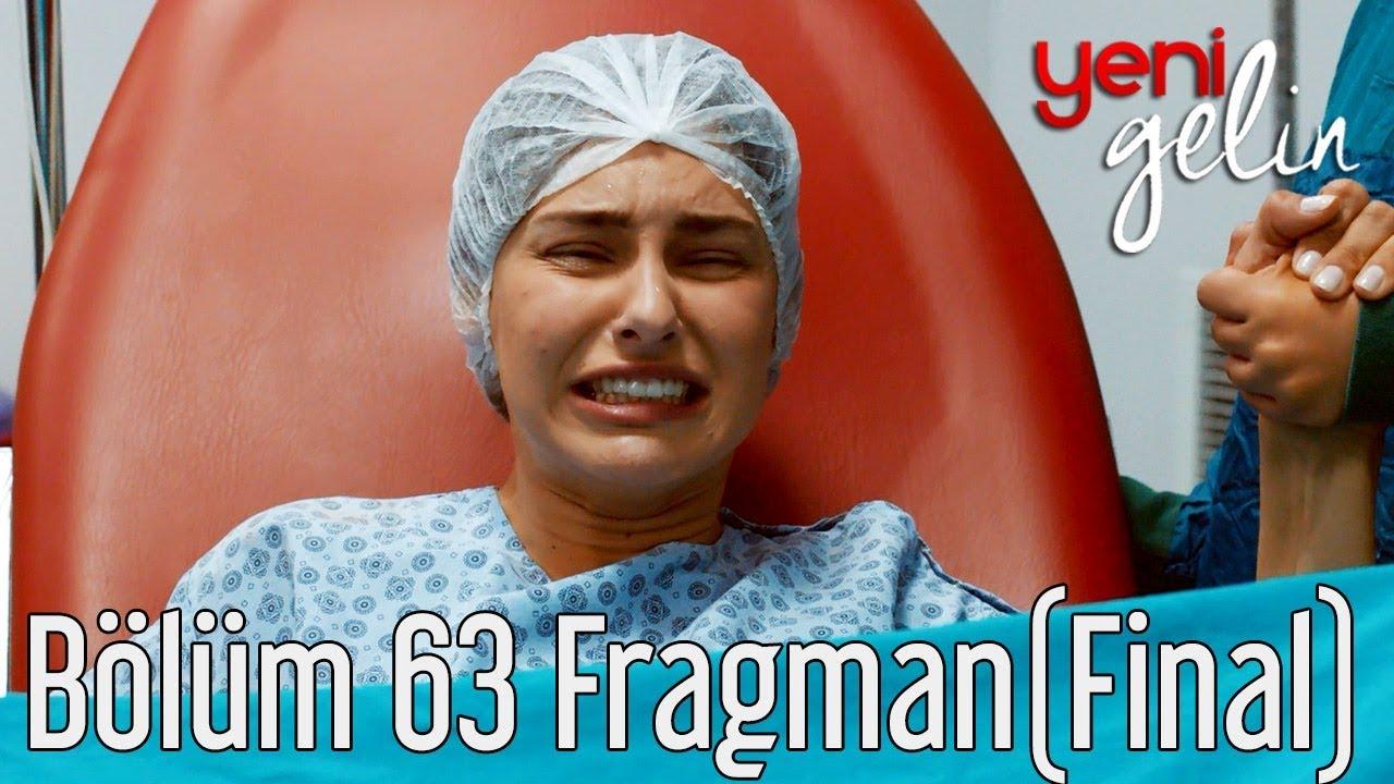 Yeni Gelin 63. Bölüm  Fragman (Final)