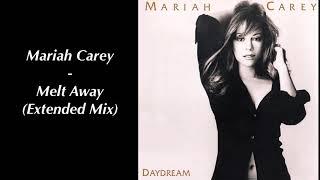 Mariah Carey - Melt Away (Extended Mix)