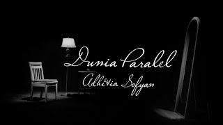 "Download Adhitia Sofyan ""Dunia Paralel"" (official video)"