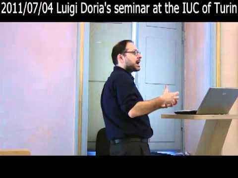 2011/07/04 Luigi Doria's seminar at the IUC of Turin