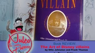 The art of Disney villains review - Nuleo The Puppet Channel