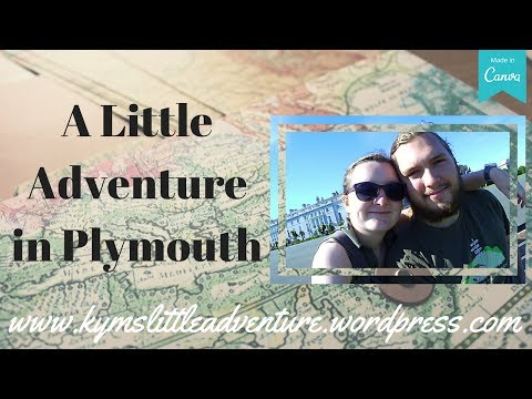 A Little Adventure in Plymouth