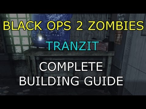 Black Ops 2 Zombies Tranzit Complete Building Guide