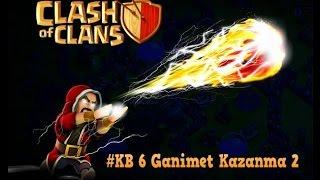 Clash of Clans TR #KB 6 Ganimet Kazanma 2
