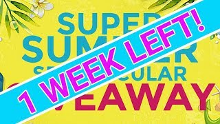 SUPER SUMMER SPECTACULAR GIVEAWAY - 1 WEEK LEFT!