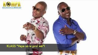 KLASS - Véyé Sa'w Pral Wè! (NEW music)