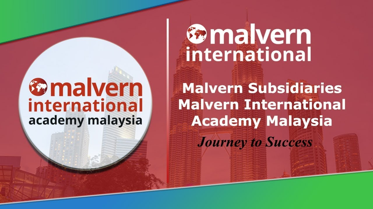 Malvern International Academy Malaysia - Journey to Success