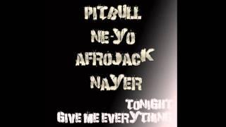 Give Me Everything Tonight (Radio Edit) - Pitbull Feat. NeYo, Afrojack & Nayer [HD]