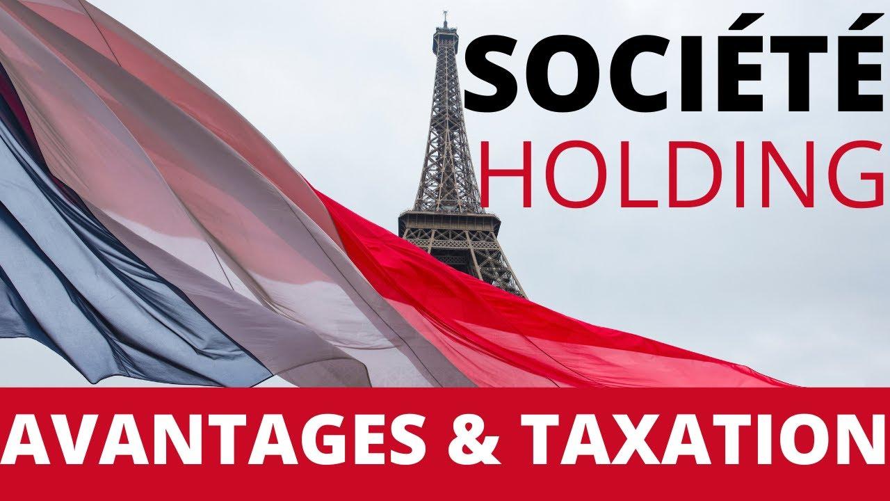 Download SOCIÉTÉ HOLDING EN FRANCE : OPTIMISATION FISCALE & AVANTAGES 💶💰