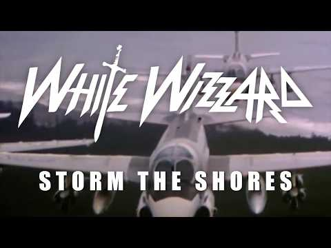 WHITE WIZZARD  Storm The Shores Lyric