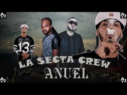 ANUEL AA SPECIAL BY LA SECTA CREW 2016