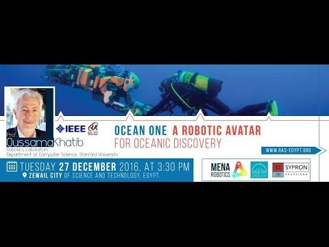 A Robotic Avatar for Oceanic Discovery - Prof. Oussama Khatib Seminar