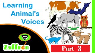 Easy Learn Animals for kids : Names & Voices 3 of 3 | تعلم أصوات الحيوانات | 動物の声を学びます | zaffron