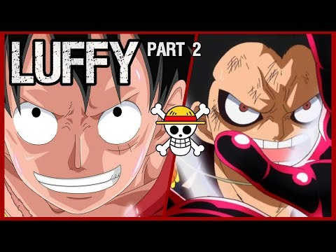 The Strawhat Pirates: MONKEY D. LUFFY (Part 2)
