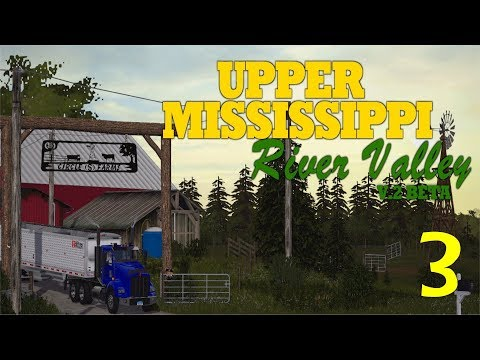 Let's Play Farming Simulator 17 Upper Mississippi River Valley Ep 3