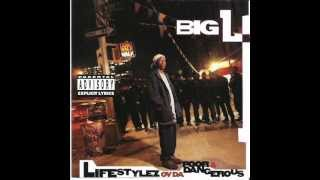 Big L No Endz No Skinz Lyrics