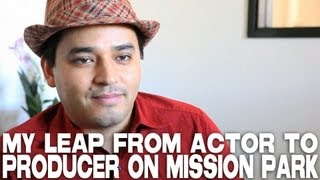 My Leap From Actor To Producer On MISSION PARK by Douglas Spain