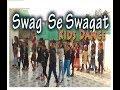 swag se swagat | Best kids dance cover | Tiger Zinda hai