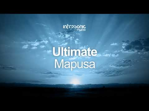 Ultimate - Mapusa [Infrasonic Pure] OUT NOW!