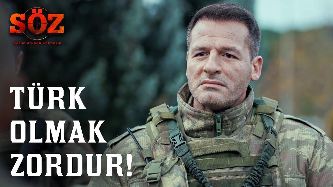Söz   65.Bölüm - Türk Olmak Zordur!