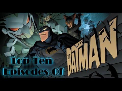 Geeky Gentlemen Top Ten Episodes of The Batman (2004-2008)