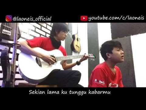 Pulanglah Ayahku - LaoNeis video lirik