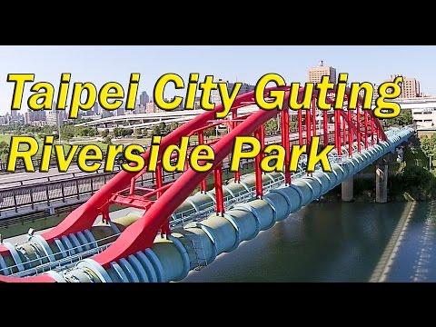 Taipei City Guting Riverside Park - Zhongzheng and Yongfu Bridge