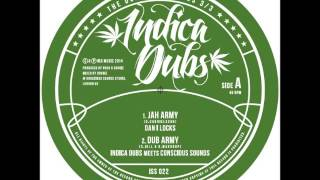 Indica Dubs: The Dubplate Series - Part 3: Dan I Locks - Jah Army / March Of The Bushman [ISS022]