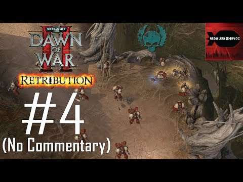 WH40K: DoW2: Retribution: Space Marines Campaign Playthrough Part 4 (Blood River, No Commentary) |