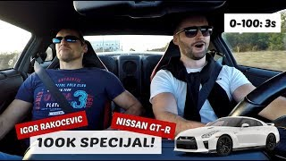100K Specijal! Nissan GT-R i Igor Rakočević!