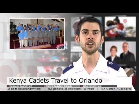 Salvation Army Today 7.29.14 - European Youth Event; Kenyan Officer Cadets in Orlando, FL