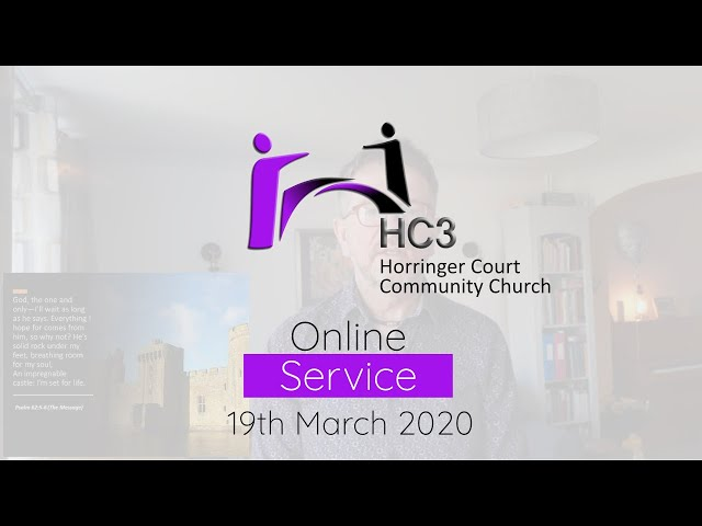 HC3 Online - 29th March 2020 - Hope In God