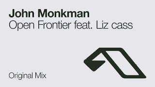 John Monkman - Open Frontier feat. Liz Cass