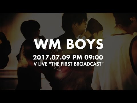 WM BOYS 'THE FIRST BROADCAST' Teaser