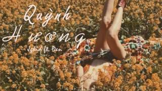 Quỳnh Hương  - JGKiD & Đen #Reggae Version