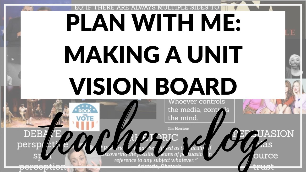 PLAN WITH ME: MAKING A UNIT VISION BOARD | High School Teacher