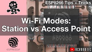 ESP8266 Wi-Fi Modes: Station vs. Access Point Using Arduino IDE (Mac OSX and Windows)