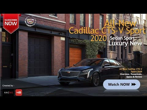The 2020 Cadillac CTS V Sport New Concept Luxury Sedan Sport & Overview