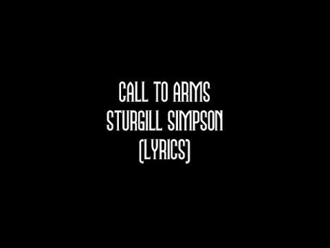 Sturgill  Simpson - Call to Arms (Lyrics)