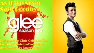 As If We Never Said Goodbye (Glee Cover)