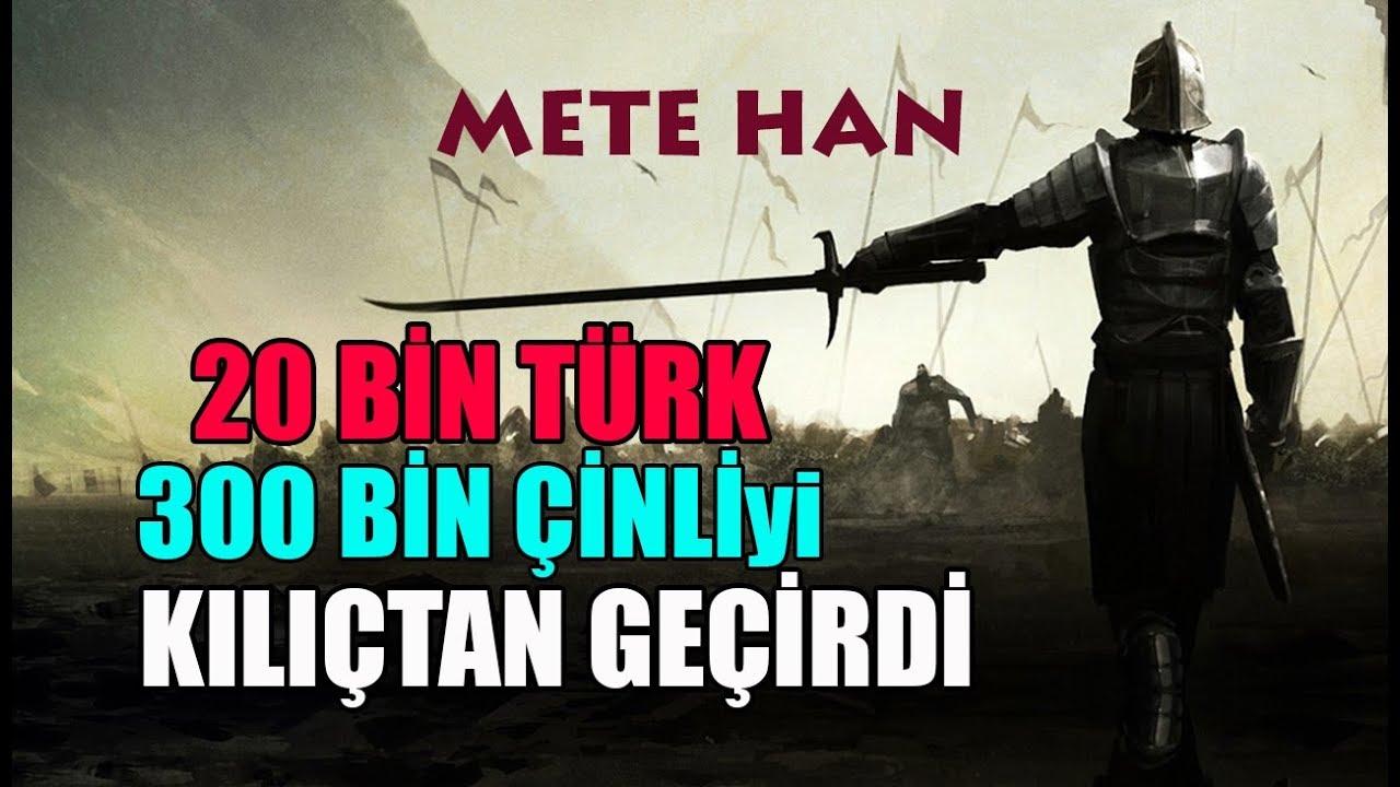 METE HAN 20 BİN TÜRK ile 300 BİN ÇİNLİ'yi KATLETTİ (Mete Han Kimdir)
