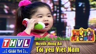THVL | Thử tài siêu nhí - Tập 7: Tôi yêu Việt Nam - Huỳnh Hồng Ân