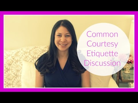 Common Courtesy Etiquette Discussion