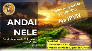 Estudo Indutivo de Colossenses - 08/09/2021 - Vivendo de Modo Digno de Cristo