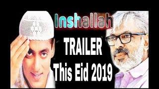 Salman khan new upcoming movie trailer 2019 |INSHALLAH|   orient creations