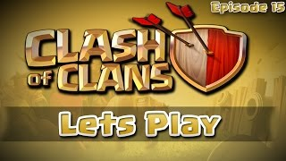 Let's Play Clash of Clans #15 - Upgrades + War Highlights (TH6)