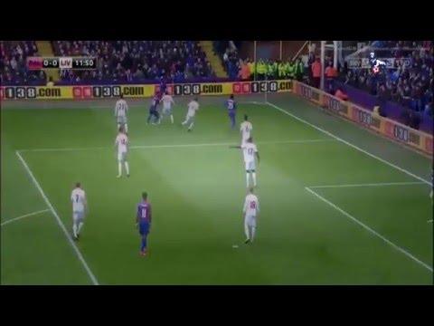 Crystal Palace vs Liverpool 1 - 2  2016 ~Premier League (6 March 2016)
