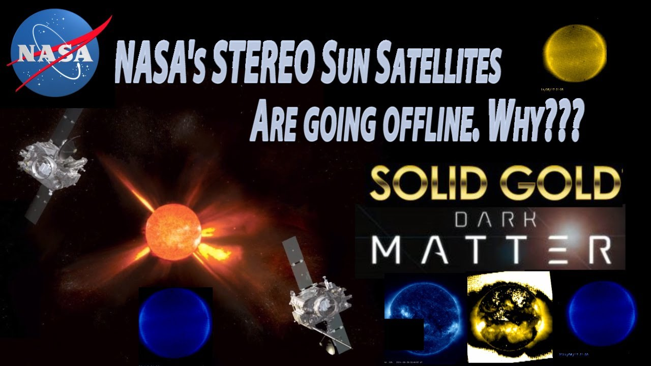 Nasa S Stereo Sun Satellites Are Being Taken Off Line Why